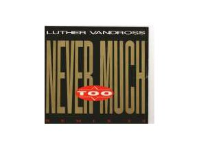 Luther Vandross – Never Too Much (Remix '89) 7''
