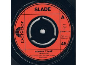 Slade – Gudbuy T' Jane 7''