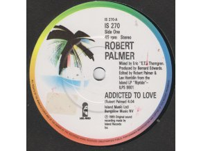 Robert Palmer ‎– Addicted To Love 7''