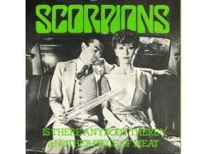 Scorpions ‎– Is There Anybody There? : Another Piece Of Meat 7''