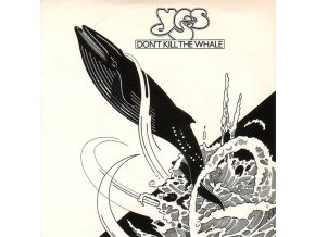 Yes ‎– Don't Kill The Whale 7''