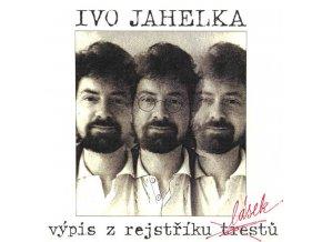 Ivo Jahelka – Výpis Z Rejstříku Lásek