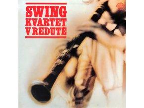 Swing Kvartet – Swing Kvartet V Redutě