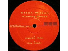 Glenn Wilson – Breeding Ground