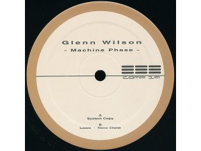 Glenn Wilson ‎– Machine Phase