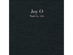 Joy O – Wade In / Jels.jpeg