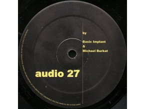 Basic Implant & Michael Burkat ‎– Audio 27.jpeg