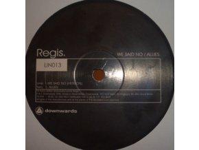 Regis – We Said No / Allies.jpeg
