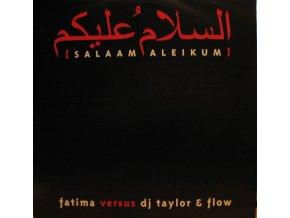 Fatima (2) Versus DJ Taylor & Flow – Salaam Aleikum.jpeg