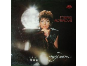 Marie Rottrová – Mezi Námi...