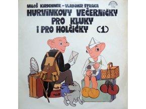 Spejbl & Hurvínek / Miloš Kirschner - Vladimír Straka – Hurvínkovy Večerníčky Pro Kluky I Pro Holčičky (1).jpeg