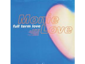 Monie Love – Full Term Love