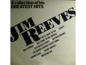 Jim Reeves – A Collection Of His Greatest Hits