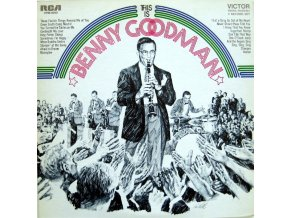 Benny Goodman And His Orchestra – This Is Benny Goodman