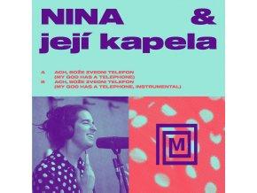 Nina & Její Kapela – Ach, Bože Zvedni Telefon