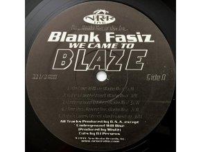 Blank Fasiz – We Came To Blaze