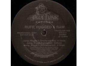 Ruff, Rugged & Raw – Jump, Wiggle It
