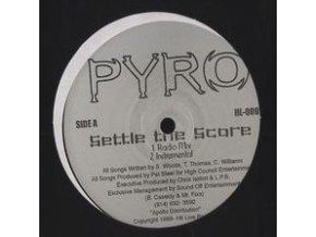 Pyro – Settle The Score