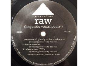 Raw – (Linguistic Ventriloquist)