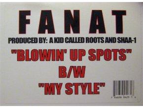 Fanat – My Style / Blowin' Up Spots