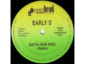 Early D – Gotta Have Soul