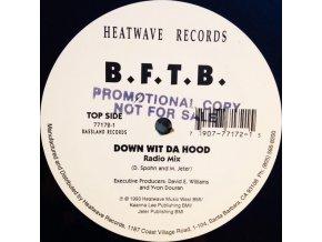 B.F.T.B. – Down With Da Hood
