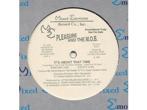 Pleasure And The M.O.B. – It's About That Time / No Escape From The Underground