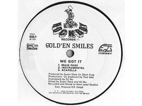 Gold'En Smiles – We Got It