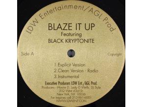 Black Kryptonite – Blaze It Up / We Get Hype