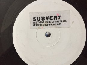Subvert – The Theme / King Of The Beats