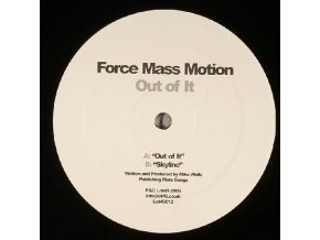 Force Mass Motion – Out Of It