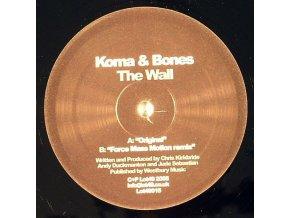 Koma & Bones – The Wall