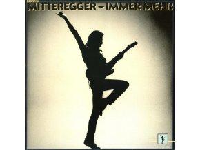 Herwig Mitteregger – Immer Mehr
