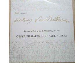 Ludwig van Beethoven, Česká Filharmonie*, Paul Klecki* – Symfonie Č. 5 C Moll, Osudová, Op. 67