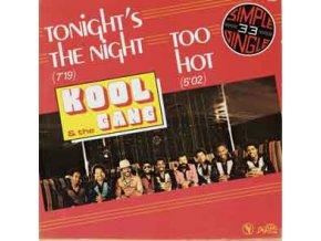 Kool & The Gang – Too Hot / Tonight's The Night
