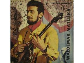 Waldemar Matuška – Zpívá Waldemar Matuška