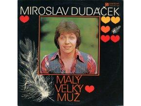 Miroslav Dudáček – Malý Velký Muž