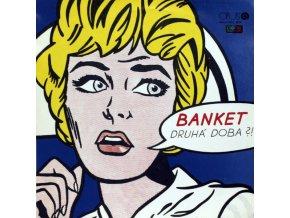 Banket – Druhá Doba?!