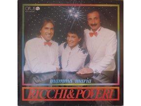 Ricchi & Poveri – Mamma Maria