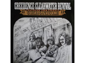Creedence Clearwater Revival Featuring John Fogerty – Chronicle II