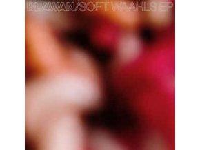 Blawan – Soft Waahls EP