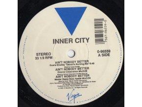 Inner City – Ain't Nobody Better