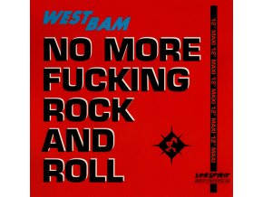 WestBam – No More Fucking Rock And Roll