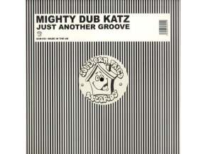 Mighty Dub Katz – Just Another Groove