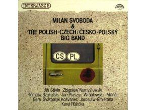 Milan Svoboda & The Polish-Czech / Česko-Polský Big Band* – Interjazz 5