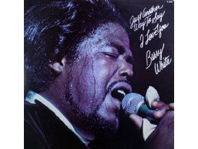 Barry White – Just Another Way To Say I Love You