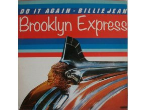 Brooklyn Express – Do It Again - Billie Jean