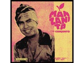 Manzanita Y Su Conjunto – Trujillo - Perú 1971-1974