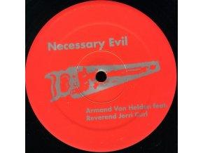 Armand Van Helden Feat. Reverend Jerri Curl – Necessary Evil
