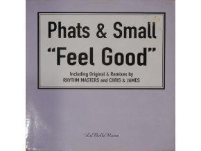 Phats & Small – Feel Good